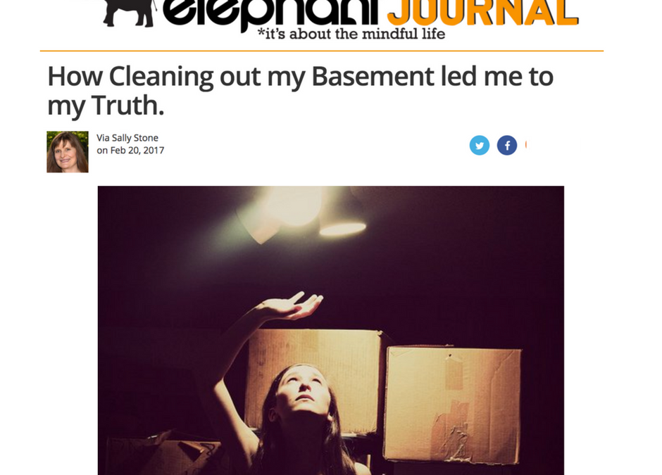 How Cleaning out my Basement led me to my Truth.